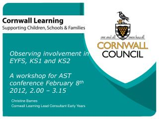 Christine Barnes Cornwall Learning Lead Consultant Early Years