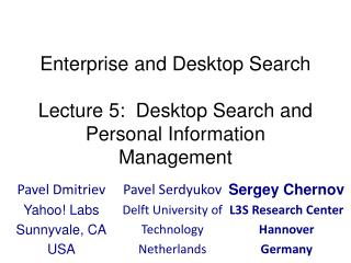 Enterprise and Desktop Search Lecture 5:  Desktop Search and Personal Information Management