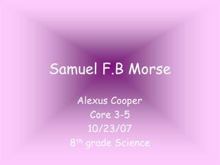 Samuel F.B Morse