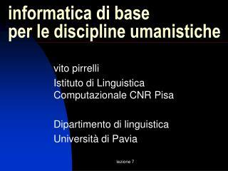 informatica di base  per le discipline umanistiche