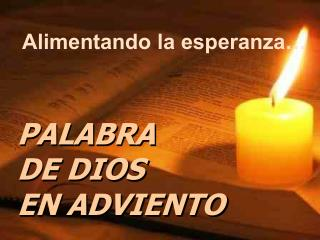 PALABRA DE DIOS  EN ADVIENTO