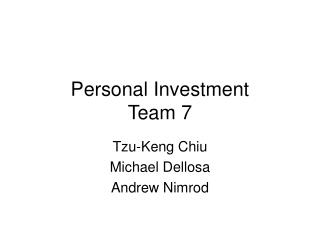 Personal Investment Team 7