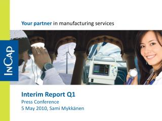 Interim Report Q1 Press Conference 5 May 2010, Sami Mykk�nen