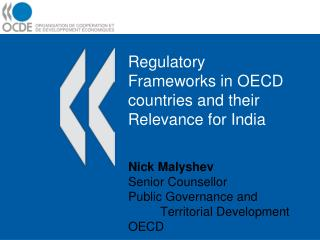 Regulatory Frameworks in OECD countries and their Relevance for India