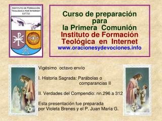 Vigésimo  octavo envío I. Historia Sagrada: Parábolas o