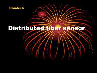 Distributed fiber sensor