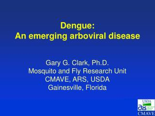 Dengue: An emerging arboviral disease