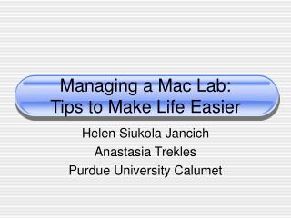 Managing a Mac Lab:  Tips to Make Life Easier