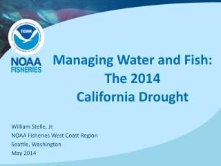 Managing Water and Fish: The 2014 California Drought