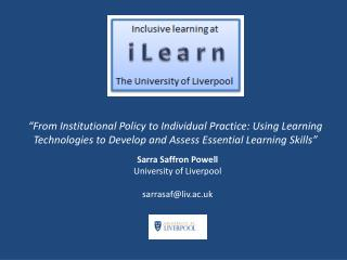Sarra Saffron Powell University of Liverpool sarrasaf@liv.ac.uk