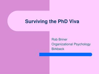 Surviving the PhD Viva