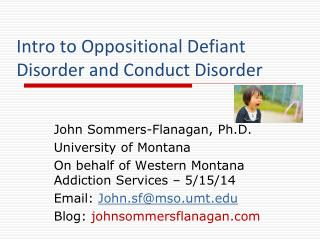 Intro to Oppositional Defiant Disorder and Conduct Disorder