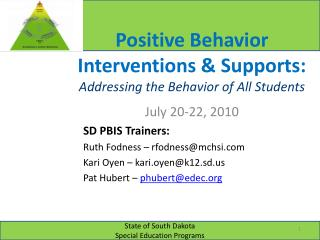 Positive Behavior Interventions & Supports: Addressing the Behavior of All Students