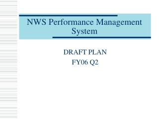 NWS Performance Management System