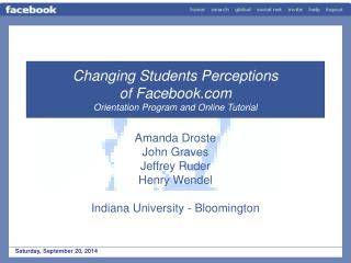 Changing Students Perceptions of Facebook  Orientation Program and Online Tutorial