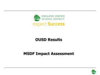 OUSD Results MSDF Impact Assessment