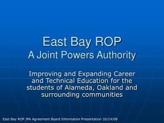 East Bay ROP A Joint Powers Authority
