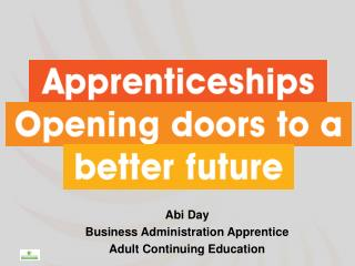 Abi Day Business Administration Apprentice Adult Continuing Education