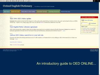 An introductory guide to OED ONLINE...