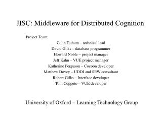 JISC: Middleware for Distributed Cognition