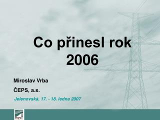 Miroslav Vrba ČEPS, a.s.