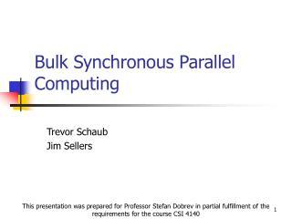 Bulk Synchronous Parallel Computing