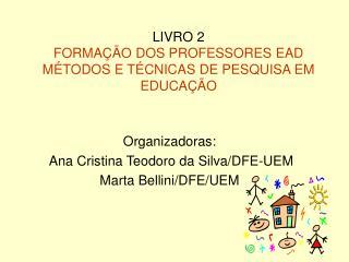 LIVRO 2 FORMAÇÃO DOS PROFESSORES EAD MÉTODOS E TÉCNICAS DE PESQUISA EM EDUCAÇÃO