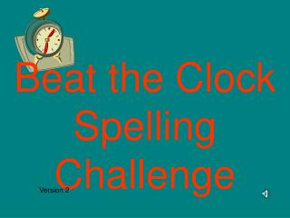 Beat the Clock Spelling Challenge