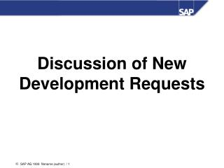 Discussion of New Development Requests