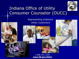 Indiana Office of Utility  Consumer Counselor (OUCC)