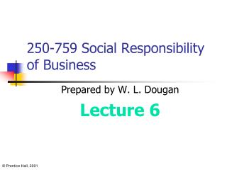 250-759 Social Responsibility of Business
