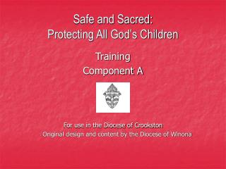 Safe and Sacred:  Protecting All God's Children