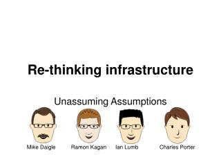 Re-thinking infrastructure