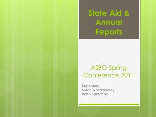 State Aid & Annual Reports ASBO Spring Conference 2011