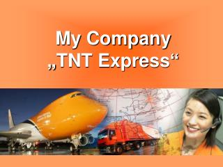 "My Company ""TNT Express"""
