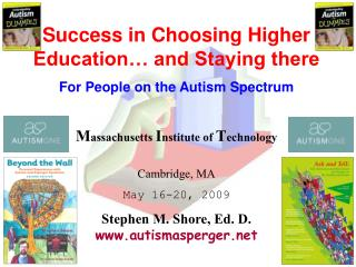 Success in Choosing Higher Education… and Staying there For People on the Autism Spectrum