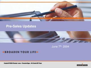 Pre-Sales Updates