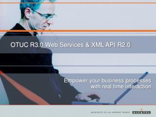 OTUC R3.0 Web Services & XML API R2.0