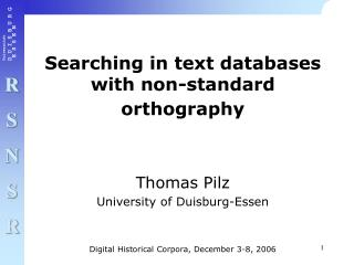 Searching in text databases with non-standard orthography