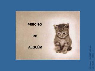 PRECISO  DE  ALGUÉM