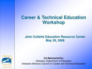 Career & Technical Education Workshop