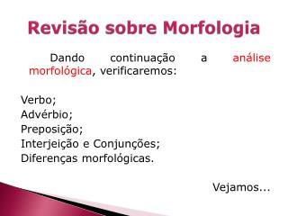 Revisão sobre Morfologia
