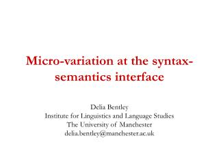 Micro-variation at the syntax-semantics interface