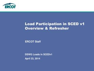Load Participation in SCED v1 Overview & Refresher