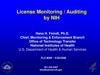 Hans H. Feindt, Ph.D. Chief, Monitoring & Enforcement Branch Office of Technology Transfer