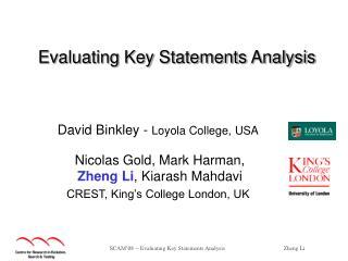 Evaluating Key Statements Analysis