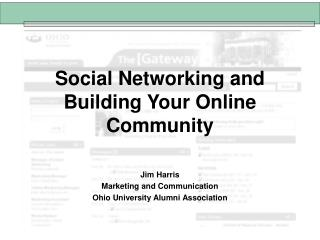Social Networking and Building Your Online Community