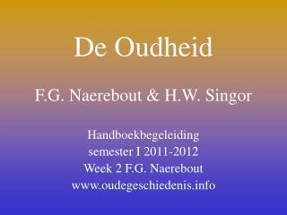 De Oudheid F.G. Naerebout & H.W. Singor