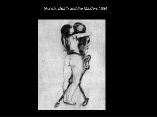 Munch,  Death and the Maiden , 1894