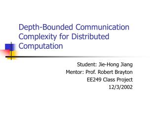 Depth-Bounded Communication Complexity for Distributed Computation